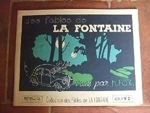 Des fables de La Fontaine vues par: LA FONTAINE /-