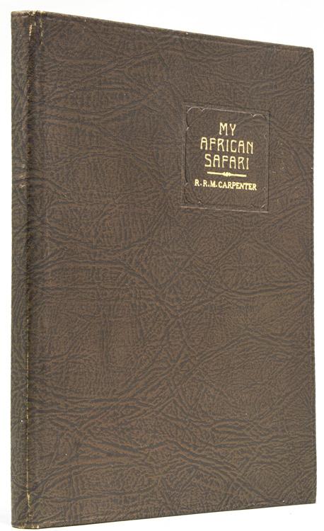 My African Safari Carpenter, R.R.M.