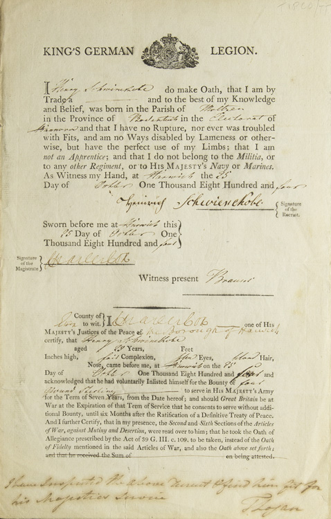 [Printed Heading:] ?King?s German Legion? (Military History) 1 vols. Two folio leaves. Enlistment document for Henrich (Henry) Schwienekobe of Hanover, Germany to serve in His Majesty?s Army for the term of 7 ye