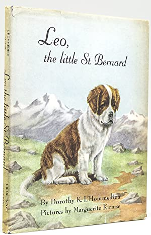 Leo, The Little Saint Bernard: L'Hommedieu, Dorothy K.