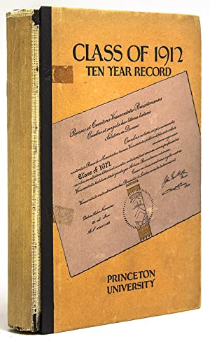 Class of 1912 Princeton University Ten Year Record