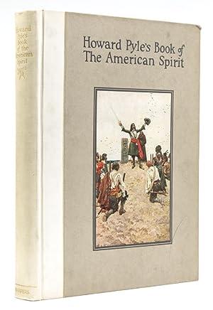Howard Pyle's Book of the American Spirit.: Pyle, Howard