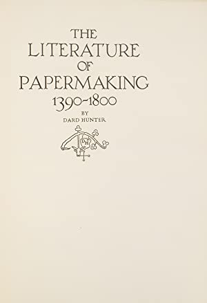 The Literature of Papermaking, 1390-1800