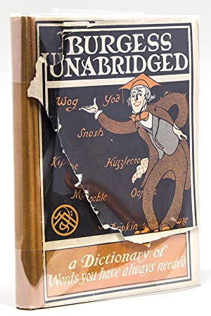 Burgess Unabridged. A New Dictionary of Words you have always needed