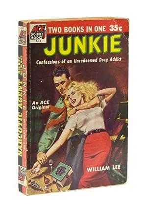 Junkie. William Lee [with, dos à dos:]: Burroughs, William S]