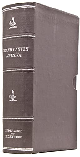 The Grand Canon Through the Stereoscope: Grand Canyon) Deffenbaugh, F.S. (explanatory notes)