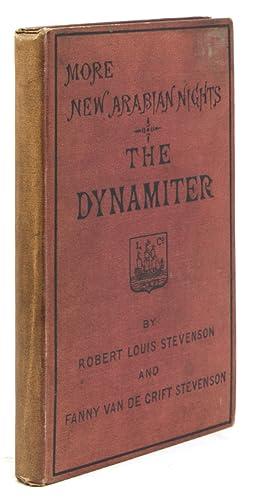 More New Arabian Nights. The Dynamiter: Stevenson, Robert Louis,