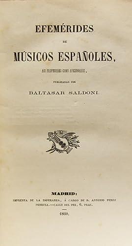 Efemérides de Músicos Españoles, asi profesores como aficionados: Saldoni y Remendo, Baltasar