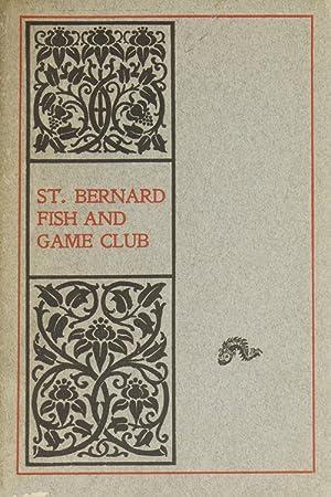 St. Bernard Fish and Game Club. Club Book