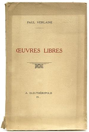 Oeuvres libres. Les Amies. - Femmes. -: Verlaine, Paul