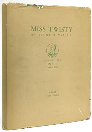Miss Twisty. Adventures in the Country. Story: Valira, Irene B.