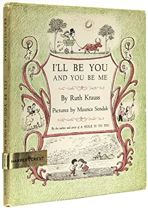 I'll Be You and You Be Me: Sendak, Maurice) Krauss,