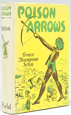 Poison Arrows. A Strange Journey with an Opium Dreamer through Annam, Cambodia, Siam, and the Lot...