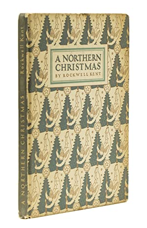 A Northern Christmas Being the Story of: Kent, Rockwell