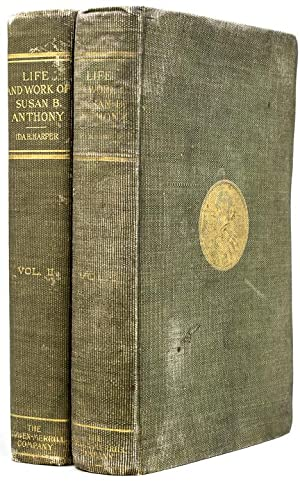 The Life and Work of Susan B.: Anthony, Susan B)