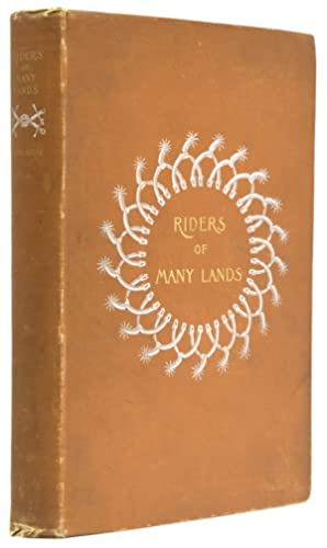 Riders of Many Lands: Dodge, Theodore Ayrault