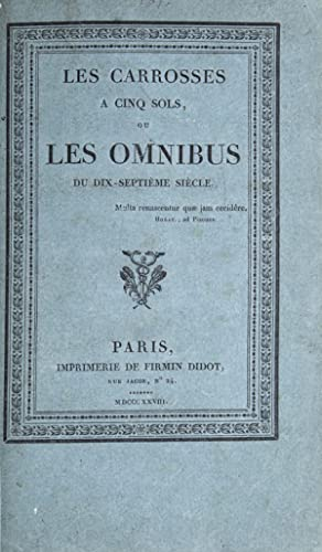 Les Carrosses à Cinq Sols ou les Omnibus du Dix-Huitème siècle: Coaching) [Monmerqué, Louis Jean ...