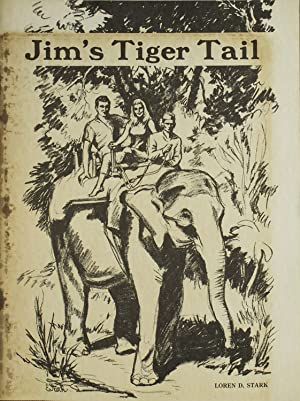Jim's Tiger Tail: Stark, Loren D.