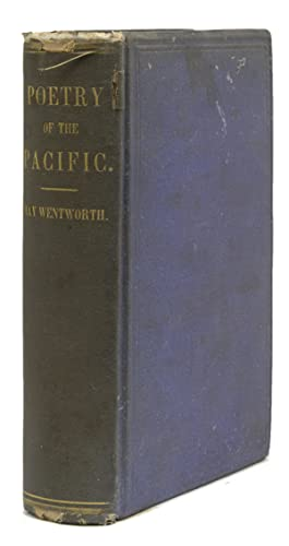 Poetry of The Pacific. Selections and Original Poems from the Poets of the Pacific States