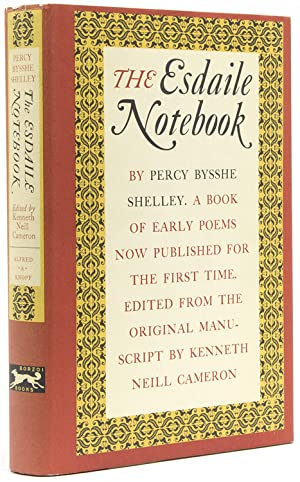 The Esdaile Notebook. A Volume of Early Poems. Edited by Kenneth Neill Cameron from the Original ...