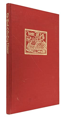 The Book of Geoffrey Chaucer. An Account of the publication of Geoffrey Chaucer's Works From the ...