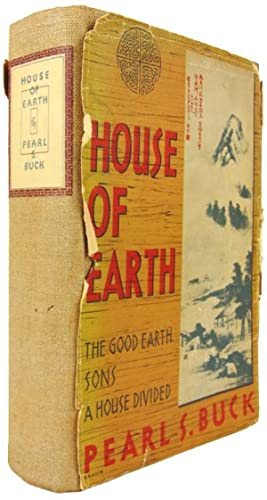 The House of Earth: The Good Earth, Sons, A House Divided