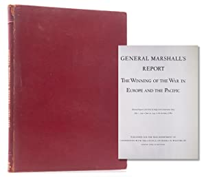 General Marshall's Report on the Winning of the War in Europe and the Pacific