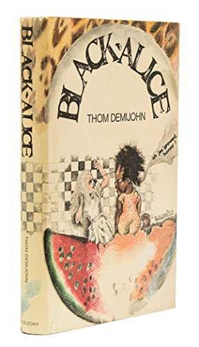 Black-Alice. A Novel by Thom Demijohn