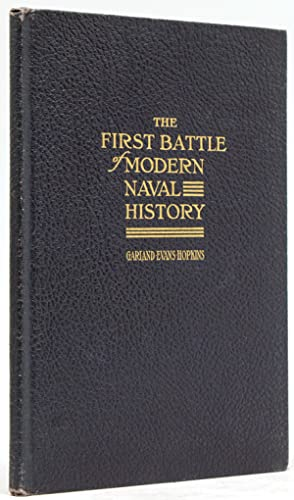 The First Battle of Modern Naval History