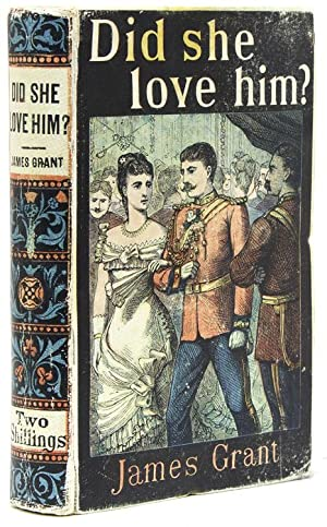 Did She Love Him? A Novel: Yellowback) Grant, James