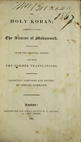 The Holy Koran; Commonly called the Alcoran