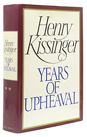 White House Years & Years of Upheaval: Kissinger, Henry A.