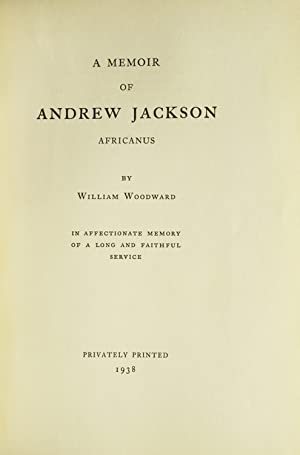 A Memoir of Andrew Jackson Africanus ?: Woodward, William