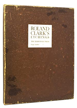 Roland Clark's Etchings: Clark, Roland