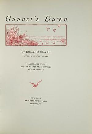 Gunner's Dawn: Clark, Roland