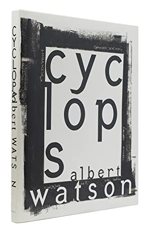 Cyclops. Photographs and text by Albert Watson.: Watson, Albert (1942-)
