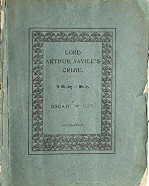 Lord Arthur Savile's Crime. A Study in: Wilde, Oscar