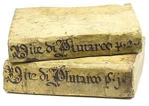 Vite Plutarco Cheroneo de gli Huomini Illustri: Plutarch