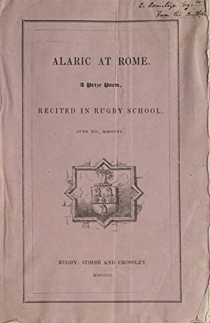 Alaric at Rome. A Prize Poem, Recited: Arnold, Matthew
