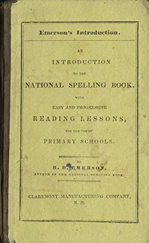 Introduction to the National Spelling-Books, with easy and progressive Reading Lessons, for the u...