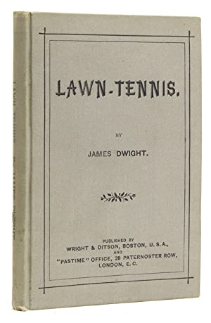 Lawn Tennis: Dwight, James (1852-1915)