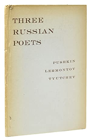 Three Russian Poets: Selections from Pushkin, Lermontov: Nabokov, Vladimir, translator