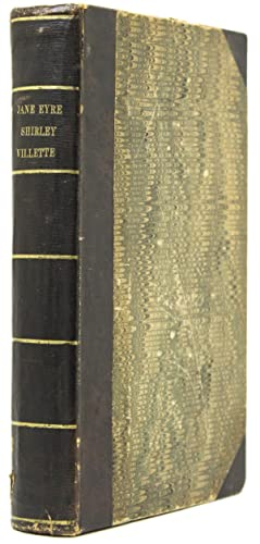 Villette [Bound after:] Jane Eyre [And:] Shirley: Bronte, Charlotte) Bell,