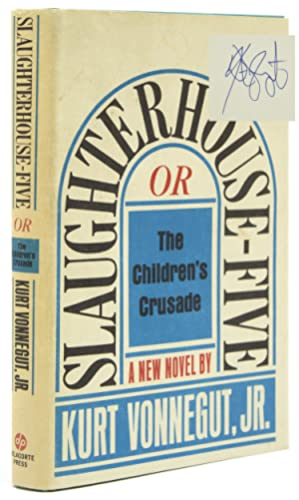 Slaughterhouse-Five or The Children's Crusade. A Duty-Dance with Death