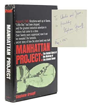 Manhattan Project: The Untold Story of the: Groueff, Stephanne