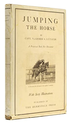 Jumping the Horse. Edited by Phyllis French: Littauer, Capt. Vladimir