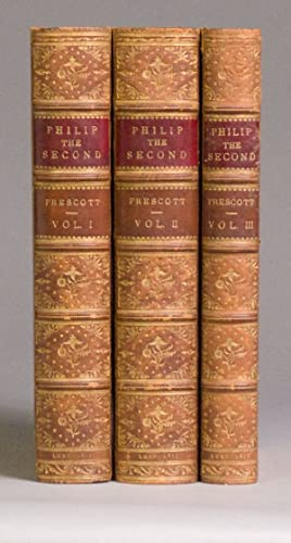 History of the Reign of Philip the: Spain) Prescott, William