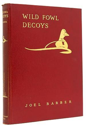 Wild Fowl Decoys: Derrydale Press) Barber,