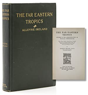 The Far Eastern Tropics, Studies in the Administration of Tropical Dependencies: Hong Kong, Briti...