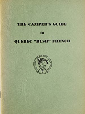 The Camper's Guide to Quebec